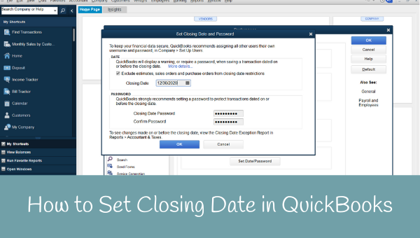 How to Set a Closing Date inside QuickBooks