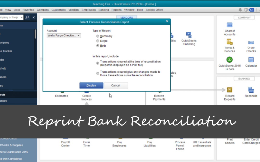 Reprint Bank Reconciliation from QuickBooks