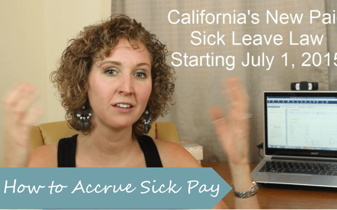Accrue Sick Pay in QuickBooks for New California Law