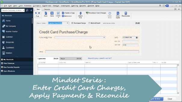 Mindset Series: Enter Credit Cards Charges, Applying Payments, Reconciling