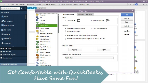 Get Comfortable with QuickBooks, Have Fun!