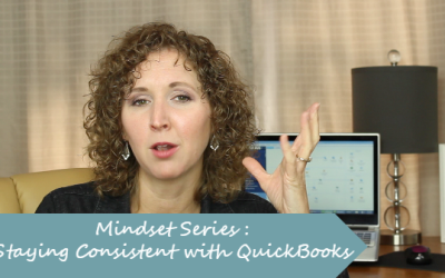 Mindset Series: Staying Consistent with QuickBooks