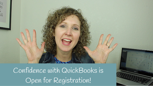 Exciting New! Confidence with QuickBooks is Open!