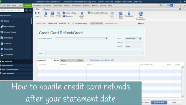 How to handle credit cards refunds after your statement date.