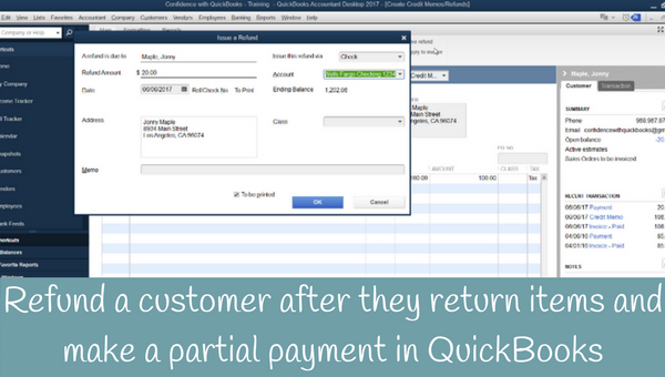How to refund a customer after they return items and make a partial payment in QuickBooks