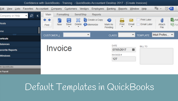 Setting your Default invoice in QuickBooks