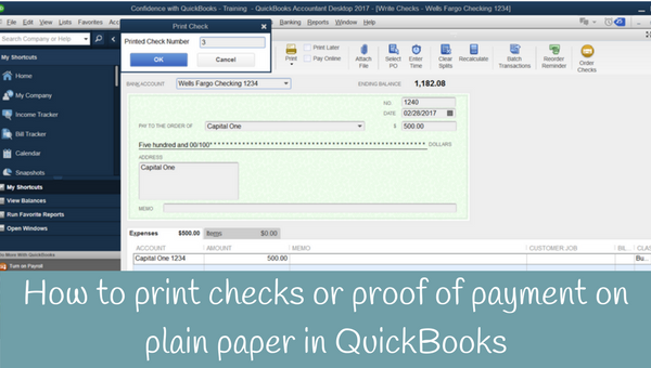 Print checks or proof of payment on plain paper in QuickBooks