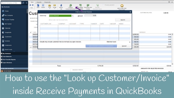 "How to use the ""Look up Customer/Invoice"" feature in QuickBooks"