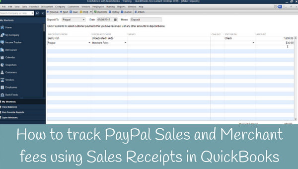 Track PayPal Sales and Merchant fees using Sales Receipts in QuickBooks