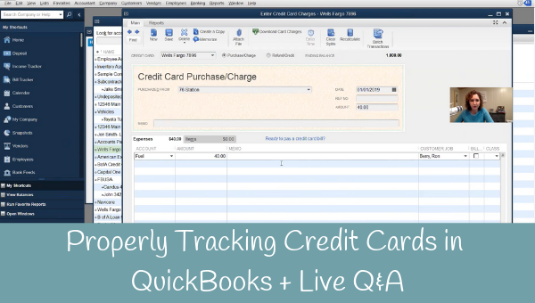 How to Properly Enter Credit Cards and Payments in QuickBooks + Live Q&A