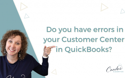Do you have errors in your Customer Center in QuickBooks?