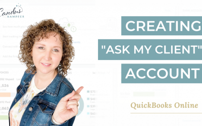 """Creating """"Ask my Client"""" Account in QuickBooks Online"""