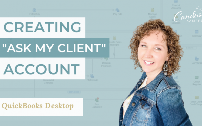 "Creating ""Ask my Client"" Account in QuickBooks Desktop"
