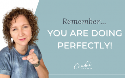 Remember… You Are Doing Perfectly